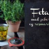 Opskrift: Feta med peber og rosmarin