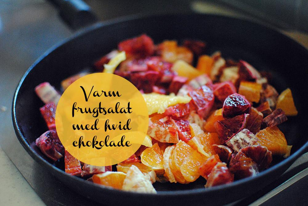 Opskrift: Varm frugtsalat med chokolade | Frk. Kræsen