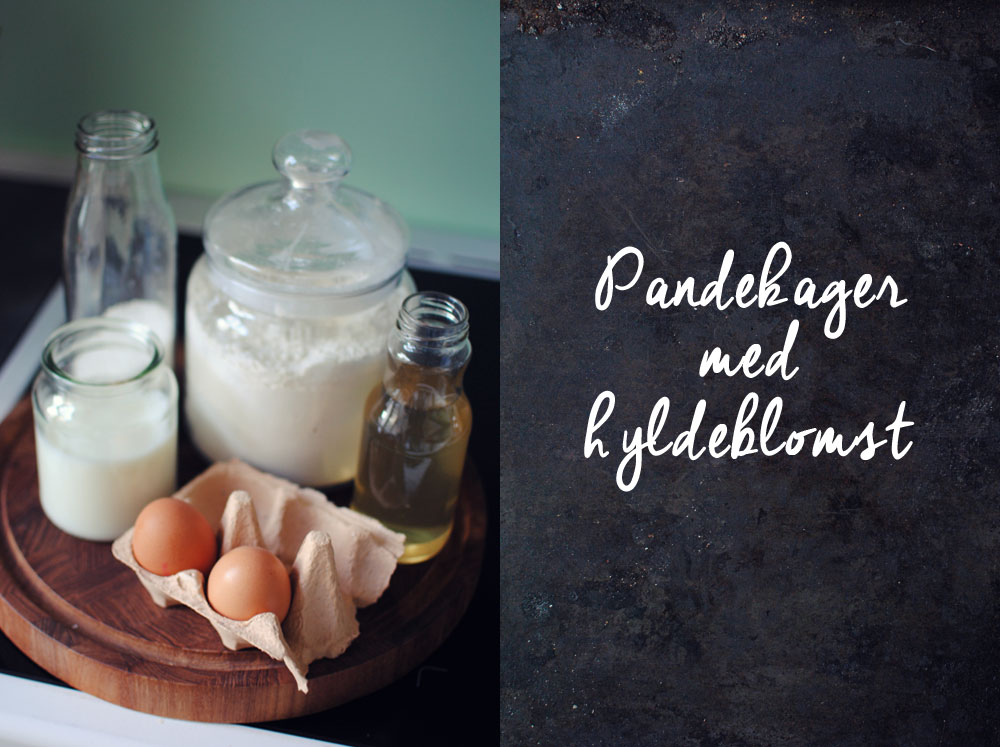 Opskrift: Pandekager med hyldeblomst | Frk. Kræsen